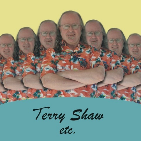 "Terry Shaw - ""Terry Shaw etc."""