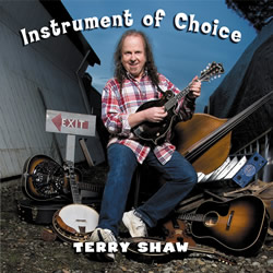 "Terry Shaw - ""Instrument of Choice"""